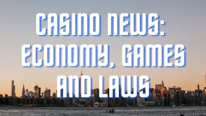 Casino News: Laws and Games